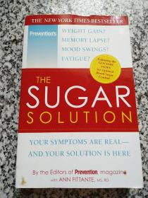 The Sugar Solution: Your Symptoms Are Real-and Your Solution Is Here