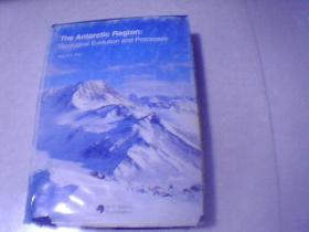 THE ANTARCTIC REGION: GEOLOGICAL EVOLUTION AND PROCESSES EDITOR C,A,RICCI