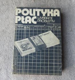 Polityka płac : wybrane problemy : praca zbiorowa 工资政策选择的问题:集体工作(波兰语原版)
