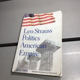 【英文】施特劳斯与美帝国的政治(Leo Strauss and the Politics of American Empire)