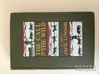 杰克伦敦(美国著名现实主义作家)亲笔题词本《野性的呼唤》