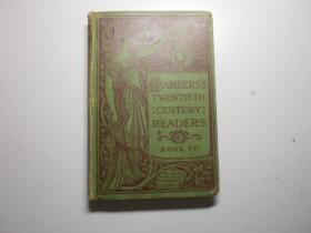 hambers s twentieth century readers (哈姆伯斯 二十世纪的读者)  第四册  每篇有插图!