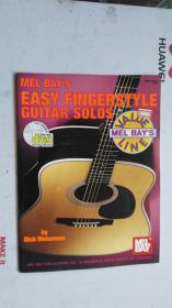 老乐谱  英文原版  MEL BAYS EASY FINGERSTYLE GUITAR SOLOS  梅尔湾轻松的指法吉他独奏曲 【附:光盘。】