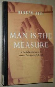 英文原版书 Man is the Measure: A Cordial Invitation to the Central Problems of Philosophy 平装 Paperback 1997 by Reuben Abel