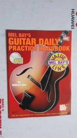 老乐谱  英文原版   MEL BAYS GUITAR DAILY PRACTICE HANDBOOK  梅尔湾吉他每日练习手册  【附:光盘。】