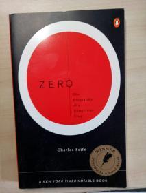 Zero: The Biography of a Dangerous