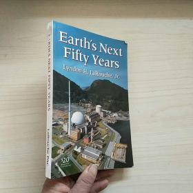Earths Next Fifty Years