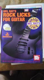 老乐谱  英文原版  MEL BAYS ROCK LICKS FOR GUITAR  梅尔湾的 摇滚乐吉他 【附:光盘。】