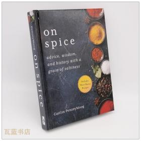 漫话香料史 On Spice: Advice, Wisdom, and History with a Grain of Saltiness 英文原版