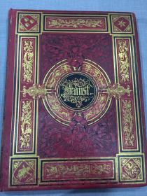 """十九世纪""""西文经典""""歌德《浮士德》 GOETHE FAUST,超大开本,精装一册全,装帧豪华,超大幅钢版画 精细!!!"""