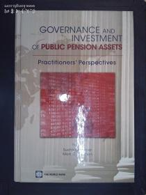 Governance and investment of public pension assets: practitioner's perspectives锛堣瑙佸浘锛�
