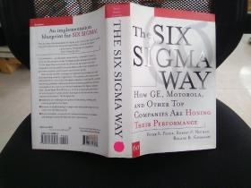 The Six Sigma Way:How GE, Motorola, and Other Top Companies are Honing Their Performance