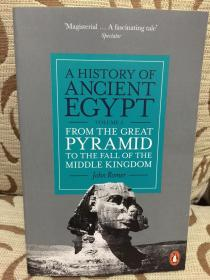 A History of Ancient Egypt, Volume 2: From the Great Pyramid to the Fall of the Middle Kingdom by John Romer- 古埃及史卷2: 从大金字塔到中世纪王国的衰落