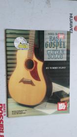 老乐谱  英文原版 MEL BAYS  EASY GOSPEL GUITAR SOLOS   梅尔湾轻松福音吉他独奏 【附:光盘。】
