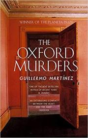 英文原版书 The Oxford Murders Paperback 平装 –2006 by Guillermo Martinez (Author), Sonia Soto  (Translator)