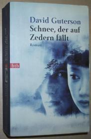 德语原版小说 Schnee, der auf Zedern fällt . Kriminalrroman = Snow Falling on Cedars, Taschenbuch von DAVID GUTERSON (Autor)