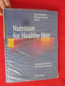 Nutrition for Healthy Skin: Strategies     (硬精装)   【详见图】