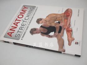 肌肉拉伸图解 Anatomy of Stretching (The Anatomy Series)