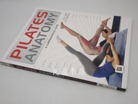 普拉提解剖图解 Pilates Anatomy (The Anatomy Series)