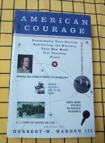 AMERICAN COURAGE(英文原版,美国的勇气)