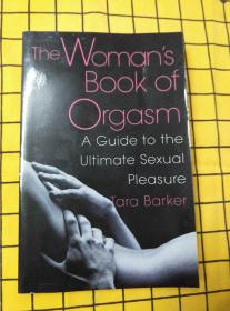 The Womans Book Of Orgasm(英文原版,女人的性高潮书)
