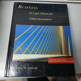 BUSINESS Its Legai,Etbical and Gloal Environment  Marianne M.Jennings