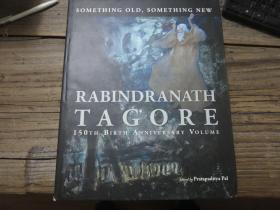 《RABINDRANATH TAGORE: 150TH BIRTH ANNIVERSARY VOLUME》