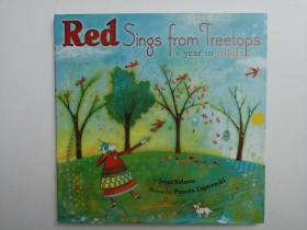 Red Sings From Treetops a year in colors (英文版少儿绘本 树梢的红歌)