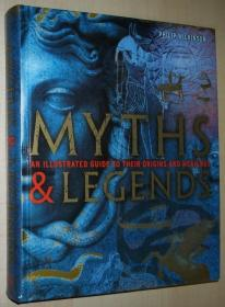 英文原版书 Myths and Legends: An Illustrated Guide to Their Origins and Meanings Hardcover – 2009 by Philip Wilkinson (Author)