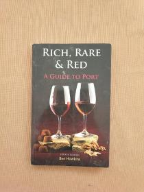 RICH RARE RED A GUIDE TO PORT  丰富的稀有红港指南