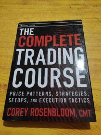The Trading Course: Technical Analysis, High-Probability Set Ups, and Execution Tactics