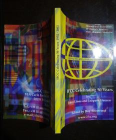 IFCC Celebrating 50 years by John Lines And Jacques Heeren Edited by Roy Sherwood
