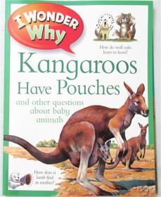 平装  i wonder kangaroos have pouches 我不知道袋鼠有袋子