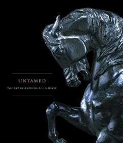 Untamed:The Art of Antoine-Louis Barye