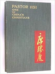 Pastor Hsi (of North China) : one of Chinas Christians