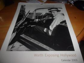 挂历---Worth Exposing Hollywood'2003 --12月全加封面等15页全---好莱坞明星黒白掇影挂历