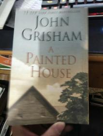 英文原版 JOHN GRISHAM A PAINTED HOUSE