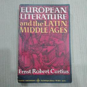 Ernst Robert Curtius / European Literature and the Latin Middle Ages  库尔提乌斯 欧洲文学与拉丁中世纪   英文原版