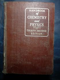 HANDBOOK of CHEMISTRY and PHYSICS THIRTY―SECOND EDITION化学与物理手册第三十二版