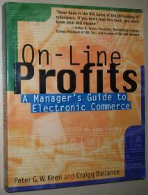 英文原版书 On-Line Profits: A Managers Guide to Electronic Commerce 1997 电子商务 经理经营者指南 by Peter G. W. Keen  (Author), Craigg Ballance (Author)