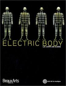 Electric Body, le Corps en Scene(法文版)