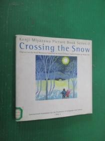 外文书    KENJI MIYAZAWA PICTURE  BOOK  SERIES-7 crossing  the  snow    精装本