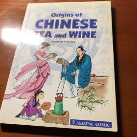 Origins of CHINESE TEA and WINE