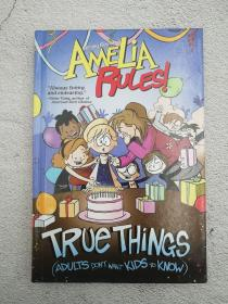 True Things (Adults Don't Want Kids to Know) (Amelia Rules )