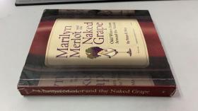 世界最奇特葡萄酒完全指南 Peter F. May:Marilyn Merlot and the Naked Grape:Odd Wines From Around the World 英文原版书