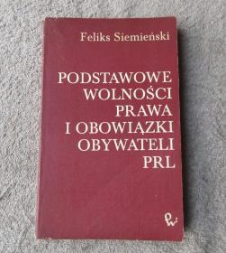 Podstawowe wolności, prawa i obowiązki obywateli PRL  基本自由,权利和义务的公民PRL(波兰语原版)