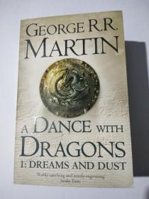GEORGER.R. MARTIN ADANCE WITH DRAGONS 1:DREAMS AND DUST