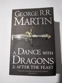 GEORGER.R. MARTIN ADANCE WITH DRAGONS 2:AFTER THE