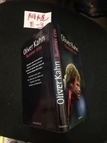 Oliver Kahn: Nummer eins銆愬ゥ鍒╁紬路鍗℃仼锛氫竴鍙烽棬灏嗭紝寰锋枃鍘熺増銆�