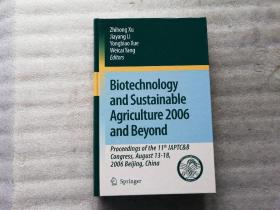 BIOTECHNOIOGY AND SUSTAINABIE AGRICULTURE  2006【精装】外文原版